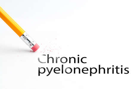 pyelonephritis: Closeup of pencil eraser and black chronic pyelonephritis text. Chronic pyelonephritis. Pencil with eraser.