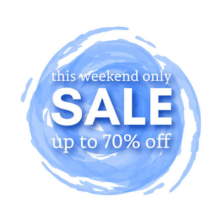 Sale this weekend only up to 70 off sign with shadow over red watercolor spot. Vector illustration.
