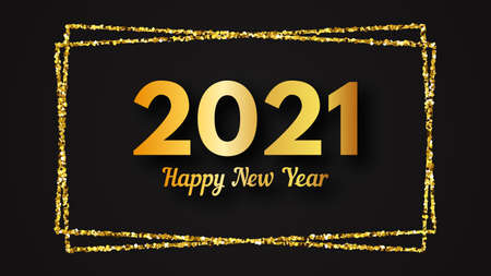 2021 Happy New Year background. Gold inscription in a gold glitter rectangle for Christmas holiday greeting card, flyers or posters. Vector illustration