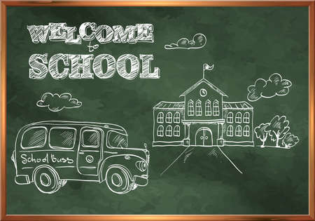 buss: Welcome to school. A blackboard with a picture of the school building and school bus. Illustration