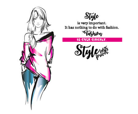 Style is very important. Fashion is over quickly. Style lasts forever. Fashion girl sketch on a white background with a quote. Illustration of fashion with a quote Ilustração