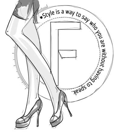 Beautiful legs of a fashion woman on a white background with a stylish quote. Vector illustration.
