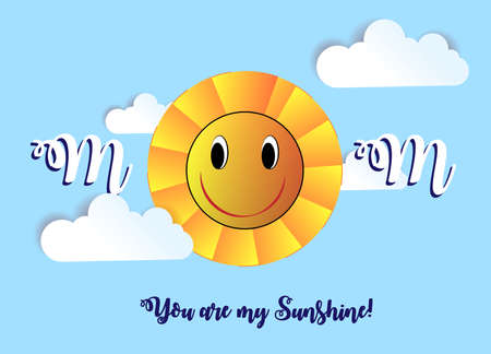 Concept of creative design of a greeting card with a smiling sun and inscription, Mother's Day, Cards for women in the day or recognition of love. Mom. You are my sunshine!