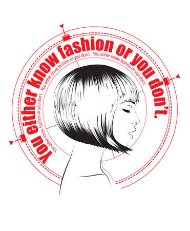 You either know the fashion or you dont. Fashion girl face. Illustration of fashion with a quote.