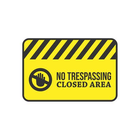 Warning do not enter no trespassing private vector image. Warning sign vector design image illustration