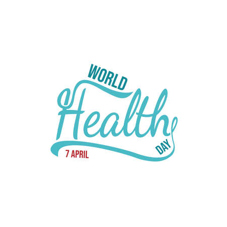 World health day vector illustration. World Health Day vector typography lettering design vector