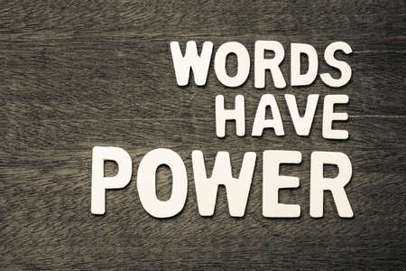 Words Have Power text arranged by wood letters