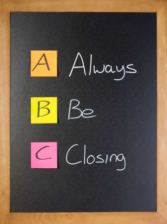 Simple messge from a sales trainer, always be closing Stockfoto