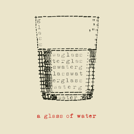 a glass of water in typewriter art Vector