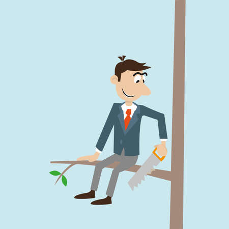 nag: businessman with a hacksaw, sawing the branch on which it sits. Illustration