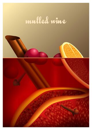 wine background: Vector illustration of a delicious mulled wine cocktail with cinnamon, citrus, orange, lemon. Realistic 3d mulled wine background for greeting card, poster, menu