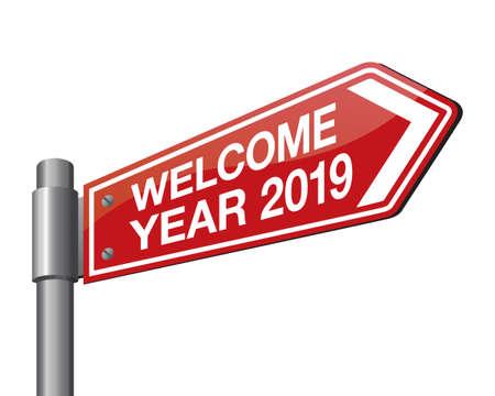 Illustrazione vettoriale del segnale stradale 2019. Il nuovo anno sta arrivando, ti auguro tutto il meglio come sempre in questo nuovo anno in arrivo.