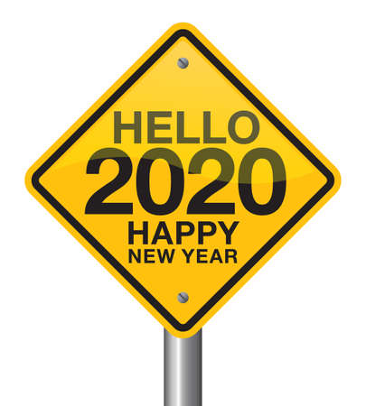 Vector illustration of hello 2020 happy new year road sign. New Year is coming, wish you all the best as always in this coming new year. Ilustrace