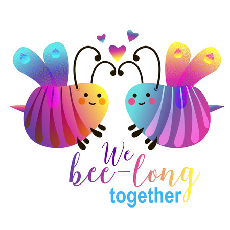 We bee-long together - cute cartoon bees couple. Card design for valentines day . Novelty typography bright design. Colorful gradient picture