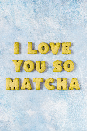 Crackers Arranged as a Phrase I Love You So Matcha, copy space for your text