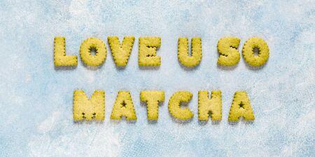 Crackers Arranged as a Phrase Love U So Matcha, banner