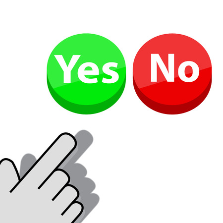 Mouse click on the button Yes or No wants Vector