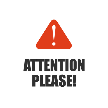 Uwaga proszę, ważna wiadomość znaczek lub banner na białym tle. Wektor.