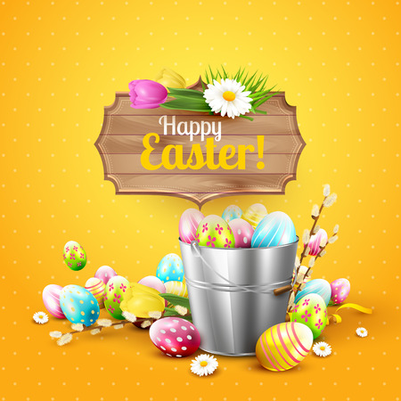 sign orange: Easter greeting card with flowers and colorful eggs in the bucket and wooden sign on orange background