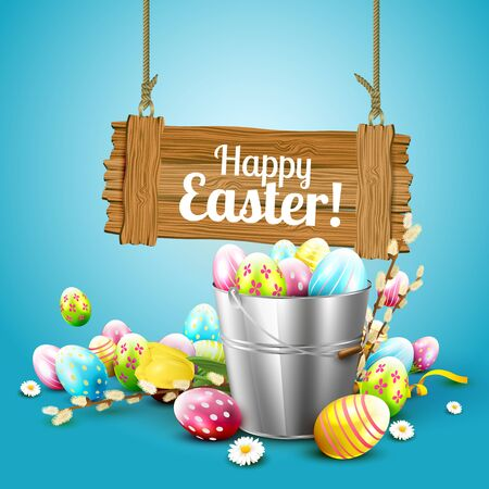 wooden bucket: Easter greeting card with flowers and colorful eggs in the bucket and wooden sign on blue background Illustration