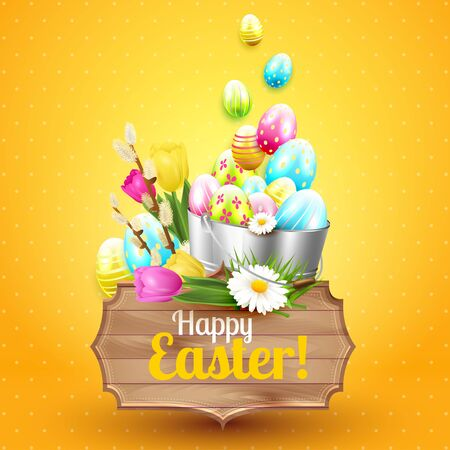 wooden bucket: Easter greeting card with colorful eggs, flowers, metal bucket and wooden sign on orange background Illustration