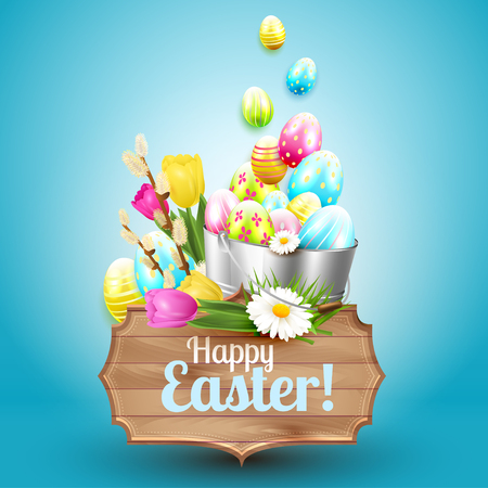 wooden bucket: Easter greeting card with colorful eggs, flowers, metal bucket and wooden sign on blue background Illustration