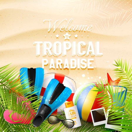 safety circle: Welcome to Tropical Paradise. Summer background with beach ball, sunglasses, palm leaves, diving fins, flip-flops, safety circle and bucket on the sand. Summer vacation concept.