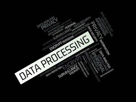 data protection act: - DATA PROCESSING - image with words associated with the topic DATA PROTECTION, word cloud, cube, letter, image, illustration