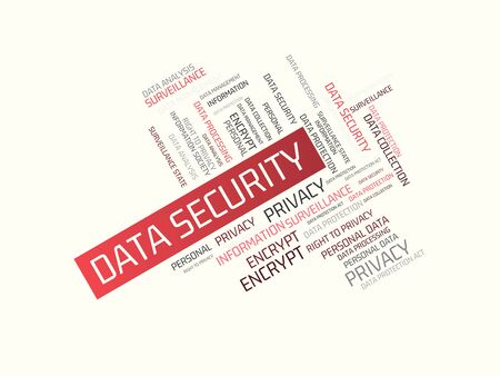 - DATA SECURITY - image with words associated with the topic DATA PROTECTION, word cloud, cube, letter, image, illustration