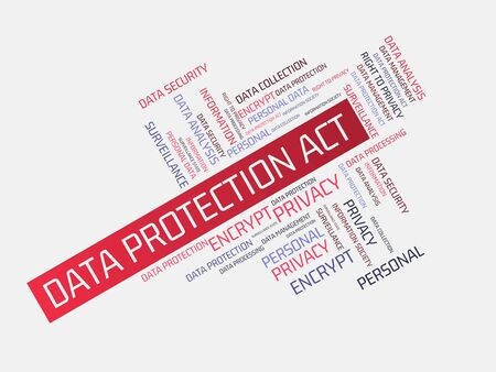 - DATA PROTECTION ACT - image with words associated with the topic DATA PROTECTION, word cloud, cube, letter, image, illustration