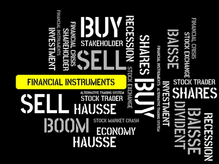 - FINANCIAL INSTRUMENTS - image with words associated with the topic STOCK EXCHANGE, word cloud, cube, letter, image, illustration