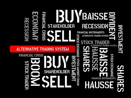 - ALTERNATIVE TRADING SYSTEM - image with words associated with the topic STOCK EXCHANGE, word cloud, cube, letter, image, illustration Stock Photo
