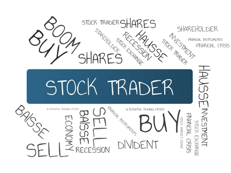 - STOCK TRADER - image with words associated with the topic STOCK EXCHANGE, word cloud, cube, letter, image, illustration