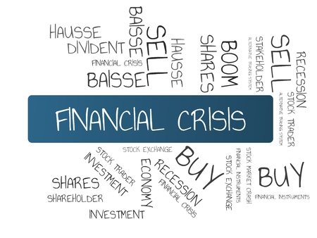 - FINANCIAL CRISIS - image with words associated with the topic STOCK EXCHANGE, word cloud, cube, letter, image, illustration