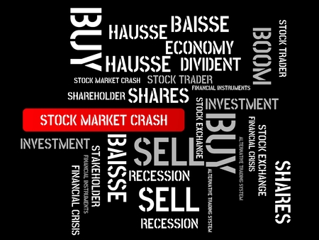 - STOCK MARKET CRASH - image with words associated with the topic STOCK EXCHANGE, word cloud, cube, letter, image, illustration Stock Photo