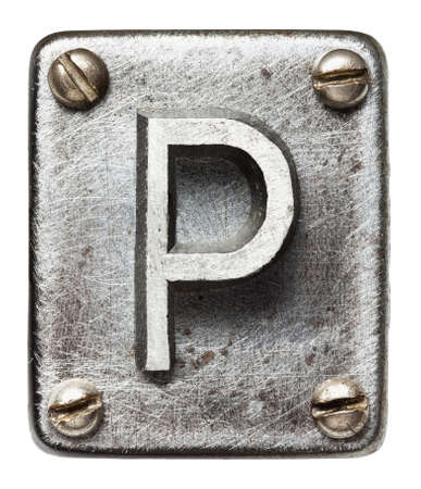 metal sign: Old metal alphabet letter P