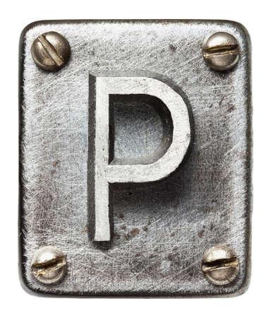 shiny metal: Old metal alphabet letter P