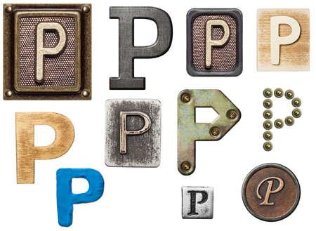 Alphabet made of wood, metal, plasticine. Letter P