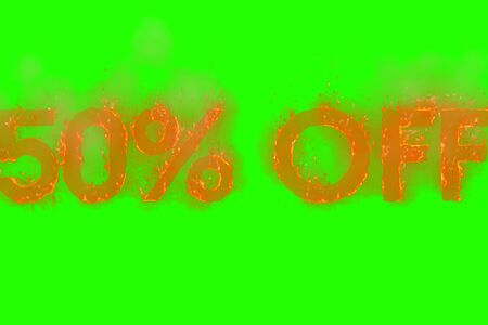 written 50% off in word with flames rising on chroma key green screen background, concept of big discount for online and in-store purchases, black friday