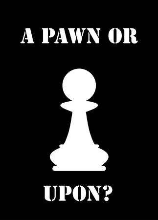 seize: a pawn or a pawn, politics Illustration