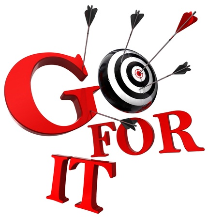 ready: go for it red words and conceptual target with arrow isolated on white background