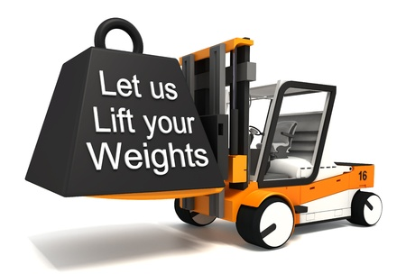 let us lift your weights white word and load on fork lifter photo
