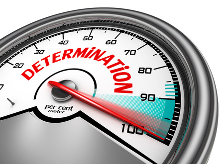 determination: Determination conceptual meter indicate hundred per cent maximum, isolated on white background Stock Photo