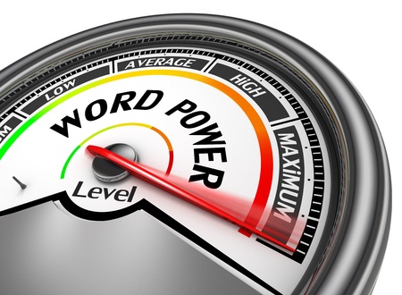 levels: Word power level conceptual meter indicate maximum, isolated on white background