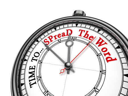 spread the word: Time to spread the word motivation on concept clock, isolated on white background Stock Photo