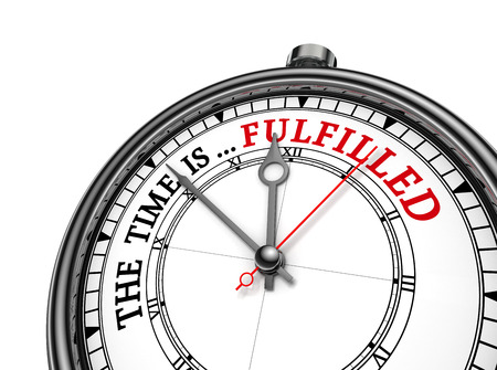 fulfilled: Time is fulfilled red message on concept clock, isolated on white background