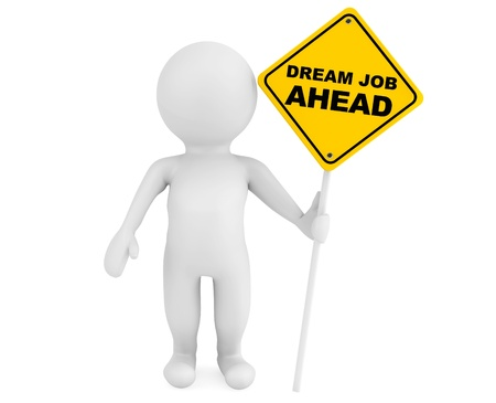 3d person with Dream Job Ahead traffic sign on a white background photo