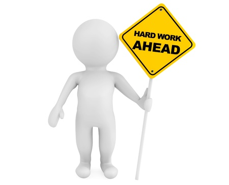 hard work ahead: 3d person with Hard Work Ahead traffic sign on a white background Stock Photo