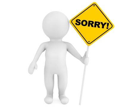 3d persoon met Sorry verkeersbord op een witte achtergrond