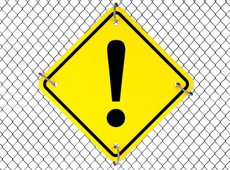 interjection: Warning Sign with Wired Fence on a white background